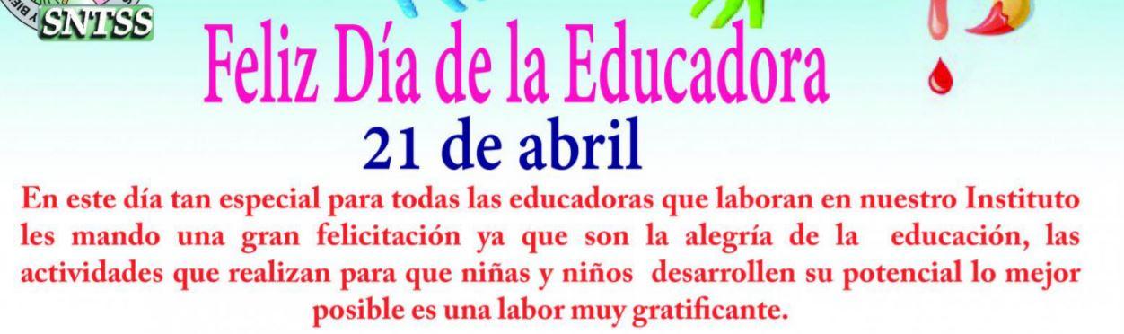 Felíz Día de la Educadora